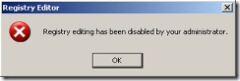 Registery Editing Has Been Disabled By Your Administrator
