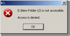 Folder Is Not Accessible   Access Denied